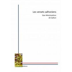 Les versets salhoniens - Stan Mistchevkhov dit Salhon