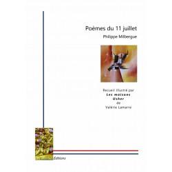 Poèmes du 11 juillet - Philippe Milbergue